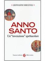 Anno Santo - Giovanni Miccoli