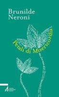 Petali di Misericordia - Neroni Brunilde