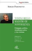 Tonino Bello maestro di non violenza - Sergio Paronetto