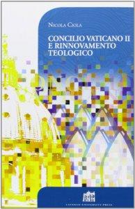 Copertina di 'Concilio Vaticano II e rinnovamento teologico'