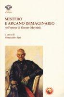 Mistero e arcano immaginario nell'opera di Gustav Meyrink