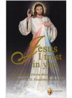 Jesus I trust in you - Kowalska M. Faustina