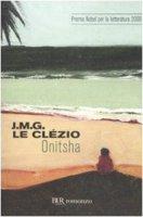 Onitsha - Le Clézio Jean-Marie