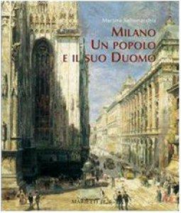 Copertina di 'Milano, un popolo e il suo duomo'