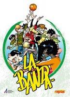 La banda. Il fumetto. Vol. 3 - AA.VV.