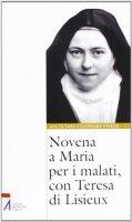 Novena a Maria per i malati, con Teresa di Lisieux - Basilica di Nostra Signora delle Vittorie