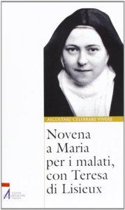 Copertina di 'Novena a Maria per i malati, con Teresa di Lisieux'