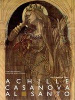 Achille Casanova al Santo