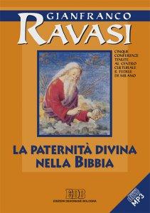Copertina di 'La Paternità divina nella Bibbia. Cinque conferenze tenute al Centro culturale S. Fedele di Milano'