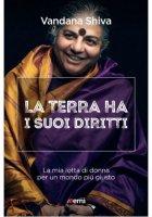 La terra ha i suoi diritti - Astruc Lionel, Shiva Vandana