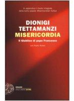 Misericordia - Tettamanzi Dionigi, Rodari Paolo