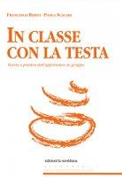 In classe con la testa - Francesco Berto, Paola Scalari