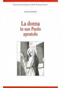 Copertina di 'La donna in san Paolo apostolo'