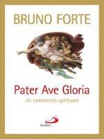 Pater, Ave, Gloria - Forte Bruno