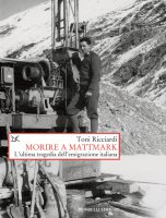 Morire a Mattmark - Toni Ricciardi