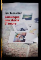 Comunque una storia d'amore - Cannonieri Igor