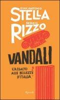 Vandali - Stella G. Antonio, Rizzo Sergio