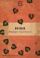 Rimedi per il mal d'amore - Ovidio Publio Nasone