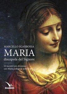 Copertina di 'Maria discepola del Signore'