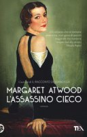 L' assassino cieco - Atwood Margaret