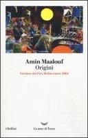 Origini - Maalouf Amin