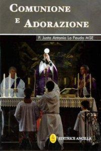 Copertina di 'Comunione e adorazione'