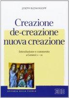 Creazione, de-creazione, nuova creazione - Joseph Blenkinsopp