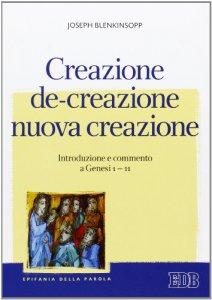 Copertina di 'Creazione, de-creazione, nuova creazione'