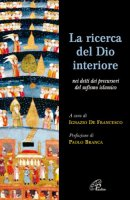 La ricerca del Dio interiore - Ignazio de Francesco