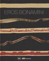Eros Bonamini. Ediz. italiana e inglese