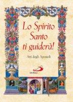 Lo Spirito Santo ti guiderà! - Carlo Maria Martini