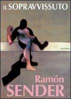 Il sopravvissuto - Sender Ramón J.