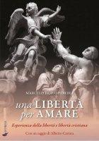 Una libertà per amare - Marcelo Bravo Pereira
