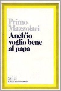 Copertina di 'Anch'io voglio bene al papa'