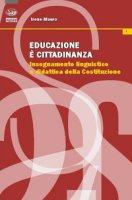 Educazione è cittadinanza. Insegnamento linguistico e didattica della Costituzione