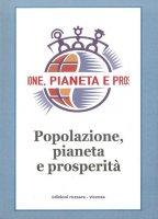 Popolazione, pianeta e prosperità - Oscar Garavello