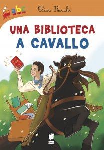 Copertina di 'Una biblioteca a cavallo'