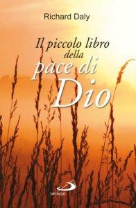 Copertina di 'Il piccolo libro della pace di Dio'