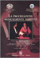 La procreazione medicalmente assistita. Atti del convegno internazionale (Messina, 13-14 dicembre 2002)