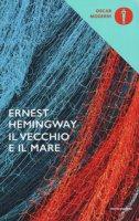 Il vecchio e il mare - Hemingway Ernest