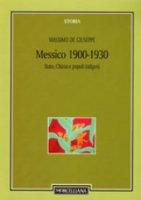 Messico 1900-1930. Stato, Chiesa e popoli indigeni