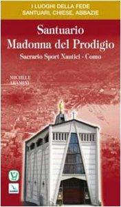 Copertina di 'Santuario Madonna del Prodigio'