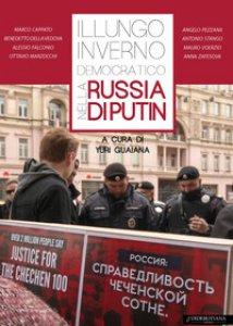 Copertina di 'Il lungo «inverno democratico» nella Russia di Putin'