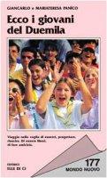 Ecco i giovani del Duemila - Panico Maria Teresa, Panico Giancarlo