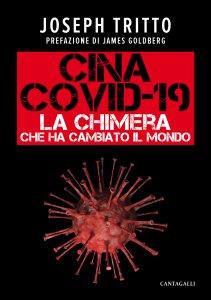 Copertina di 'Cina Covid-19. La chimera che ha cambiato il mondo'