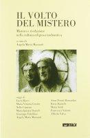 Il volto del mistero. Mistero e rivelazione nella cultura religiosa tardoantica
