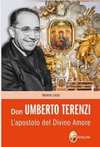 Copertina di 'Don Umberto Terenzi l'apostolo del divino amore'