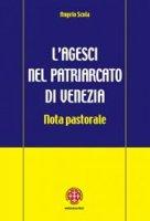 L' Agesci del patriarcato di Venezia - Scola Angelo