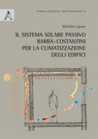 Il sistema solare passivo Barra-Costantini per la climatizzazione degli edifici - Lepore Michele
