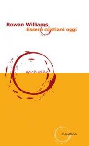 Copertina di 'Essere cristiani oggi'